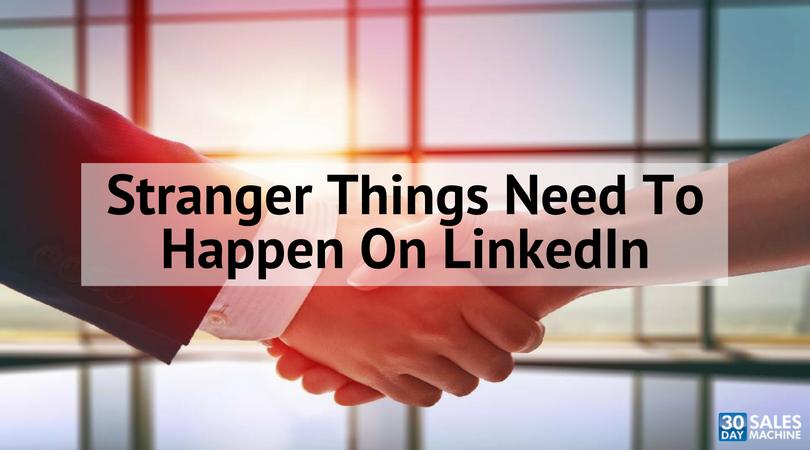 Stranger Things Need To Happen On LinkedIn